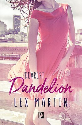 Lex Martin - Dandelion. Dearest. Tom 2