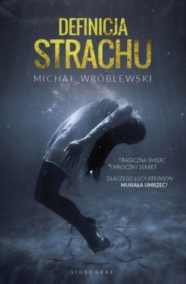 Michał Wróblewski - Definicja strachu