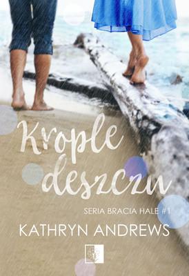 Kathryn Andrews - Krople deszczu