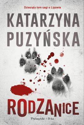 Katarzyna Puzyńska - Rodzanice. Lipowo. Tom 10