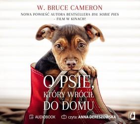 W. Bruce Cameron - O psie, który wrócił do domu