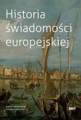Antoine Arjakovsky - Historia świadomości europejskiej