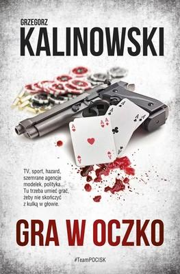 Grzegorz Kalinowski - Gra w oczko