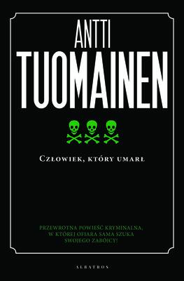 Antti Tuomainen - Człowiek, który umarł