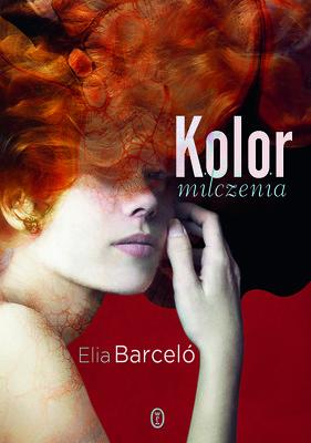 Elia Barceló - Kolor milczenia