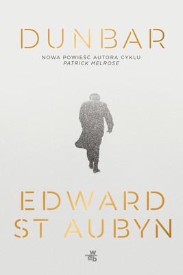 Edward St Aubyn - Dunbar