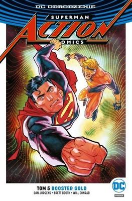 Dan Jurgens - Booster Gold. Superman. Action Comics. Tom 5