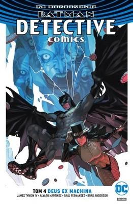 James Tynion IV - Deus Ex Machina. Batman. Detective Comics. Tom 4