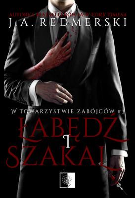 J.A. Redmerski - Łabędź i Szakal