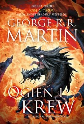 George R. R. Martin - Ogień i krew. Pieśń Lodu i Ognia. Część 2