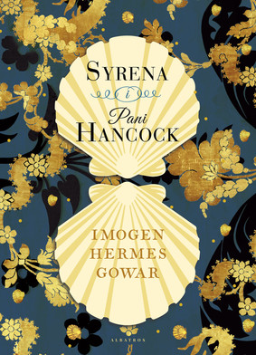 Imogen Hermes Gowar - Syrena i Pani Hancock