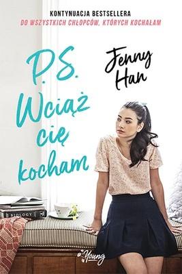 Jenny Han - P.S. Wciąż cię kocham. Chłopcy. Tom 2