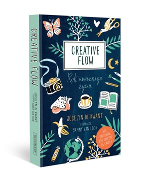 Jocelyn De Kwant - Creative flow. Rok uważnego życia