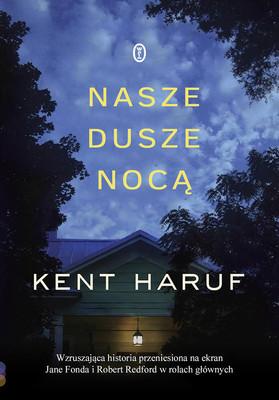 Kent Haruf - Nasze dusze nocą