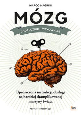 Oscar Magrini - Mózg. Podręcznik użytkownika / Oscar Magrini - CERVELLO, Manuale Dell'utente