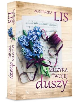 Agnieszka Lis - Muzyka twojej duszy