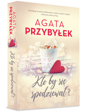Agata Przybyłek - Kto by się spodziewał? Tom 3