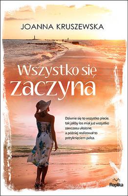 Joanna Kruszewska - Wszystko się zaczyna