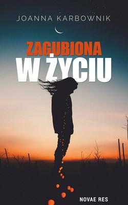 Joanna Karbownik - Zagubiona w życiu