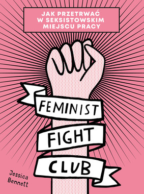 Jessica Bennett - Feminist Fight Club