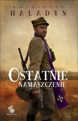 Krzysztof Haladyn - Ostatnie namaszczenie