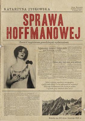Katarzyna Zyskowska - Sprawa Hoffmanowej
