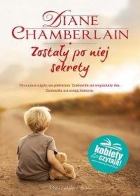 Diane Chamberlain - Zostały po niej sekrety / Diane Chamberlain - Secrets She Left Behind
