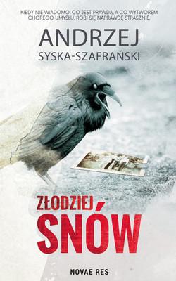 Andrzej Syska-Szafrański - Złodziej snów