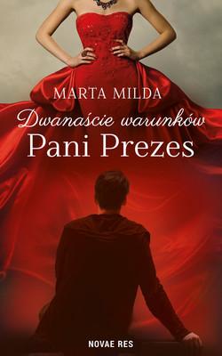 Marta Milda - Dwanaście warunków Pani Prezes