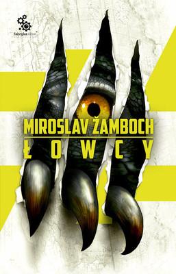 Miroslav Žamboch - Łowcy