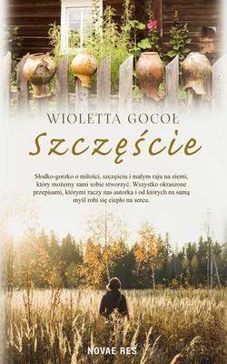 Wioletta Gocoł - Szczęście