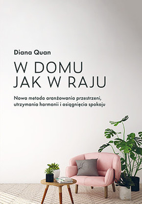 Diana Quan - W domu jak w raju / Diana Quan - El Paraiso Es Tu Casa