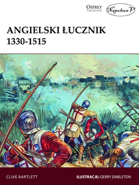 Clive Bartlett - Angielski łucznik 1330-1515