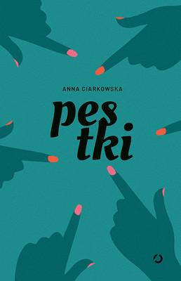 Anna Ciarkowska - Pestki