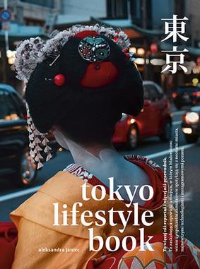 Aleksandra Janiec - Tokyo Lifestyle Book