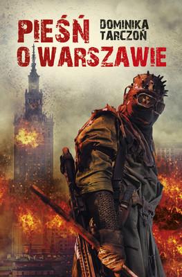 Dominika Tarczoń - Pieśń o Warszawie