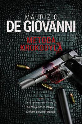 Maurizio de Giovanni - Metoda Krokodyla / Maurizio de Giovanni - Il Metodo Del Coccodrillo