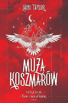 Laini Taylor - Muza koszmarów. Strange the Dreamer. Tom 2 / Laini Taylor - The Muse Of Nightmares