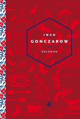 Iwan Gonczarow - Obłomow