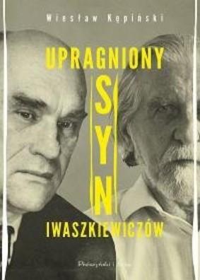Wiesław Kępiński - Upragniony syn Iwaszkiewiczów