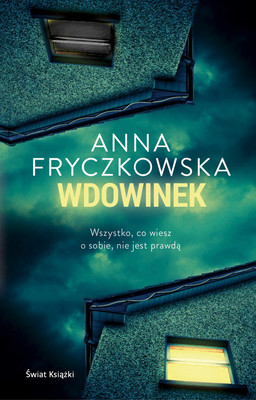 Anna Fryczkowska - Wdowinek