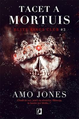 Amo Jones - Tacet a Mortuis. Elite Kings Club. Tom 3