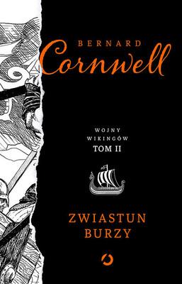 Bernard Cornwell - Zwiastun burzy. Wojny wikingów. Tom 2