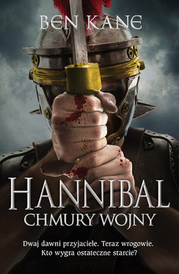 Ben Kane - Hannibal. Chmury wojny