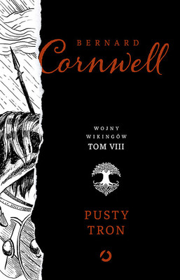 Bernard Cornwell - Pusty tron. Wojny wikingów. Tom 8