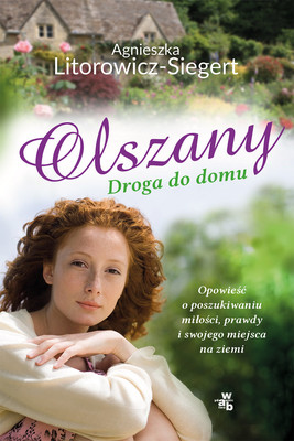 Agnieszka Litorowicz-Siegert - Olszany. Droga do domu