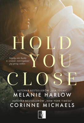 Corinne Camacho, Melanie Harlow - Hold you close
