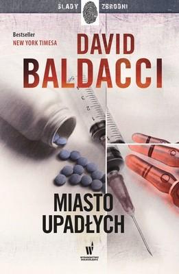 David Baldacci - Miasto upadłych. Amos Decker. Tom 4