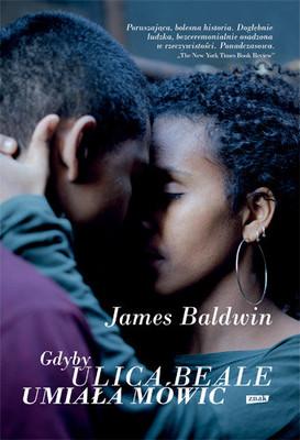 James Baldwin - Gdyby ulica Beale umiała mówić