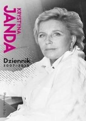 Krystyna Janda - Dziennik 2007-2010